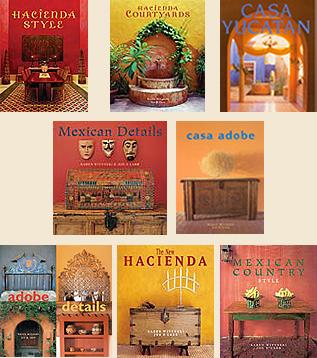 Hacienda Style Our Books Mexican Design Books Mexican Architecture Mexican Interiors